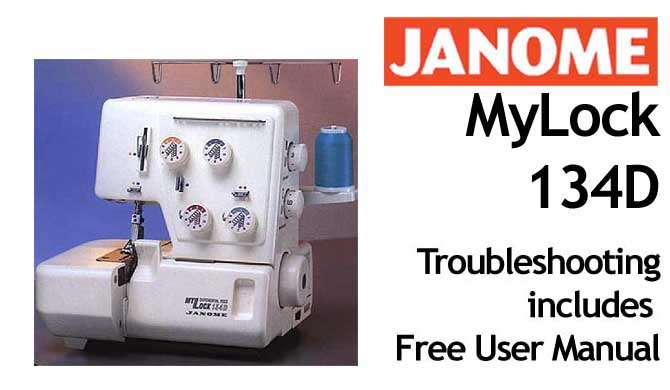 Troubleshooting Janome Mylock 134D